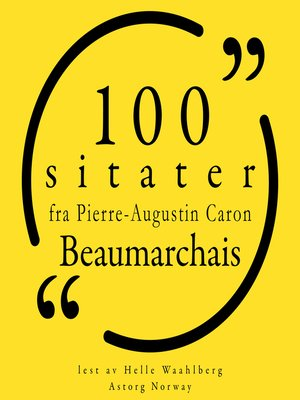 cover image of 100 sitater av Pierre-Augustin Caron de Beaumarchais