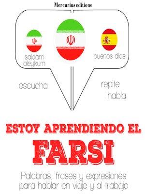 cover image of Estoy aprendiendo el Farsi / Persa