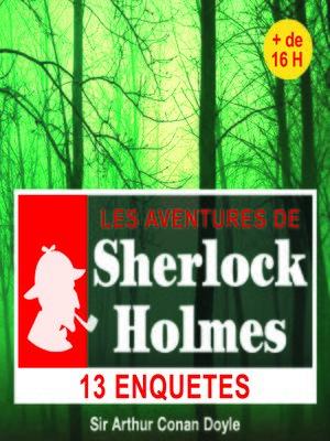 cover image of 13 enquêtes de Sherlock Holmes