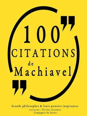 cover image of 100 citations de Machiavel