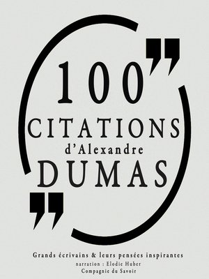 cover image of 100 citations d'Alexandre Dumas père