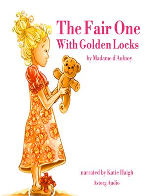 cover image of The Fair One with Golden Locks