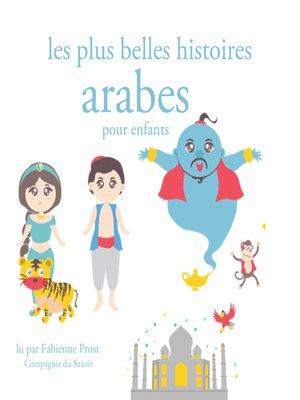 cover image of Les plus belles histoires arabes pour les enfants