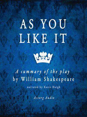 cover image of As You Like It: A Summary of the Play