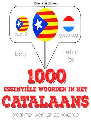 cover image of 1000 essentiële woorden in het Catalaans