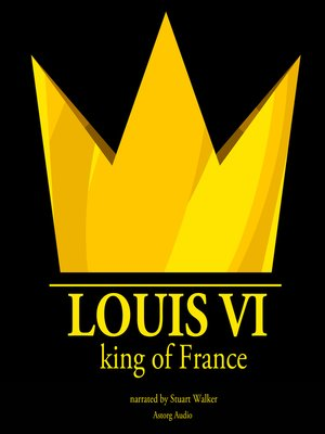 cover image of Louis VI, King of France