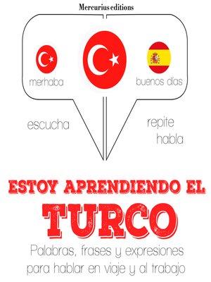 cover image of Estoy aprendiendo el turco