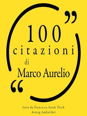 cover image of 100 citazioni di Marco Aurelio