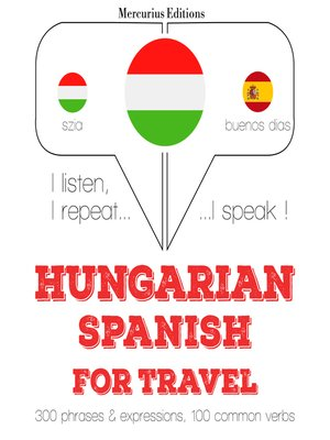 cover image of Hungarian-Spanish: For travel