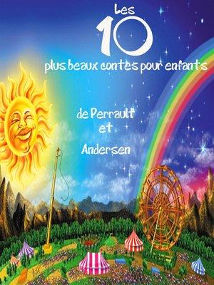 cover image of Les 10 plus beaux contes pour enfants