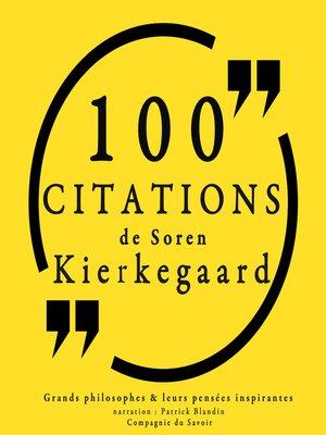 cover image of 100 citations de Kierkegaard
