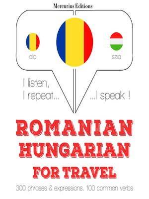 cover image of Romanian-Hungarian: For travel