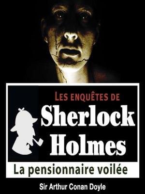 cover image of La pensionnaire voilée