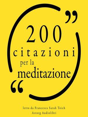 cover image of 200 citazioni per la meditazione