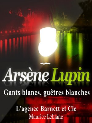 cover image of Gants blancs, Guêtres blanches