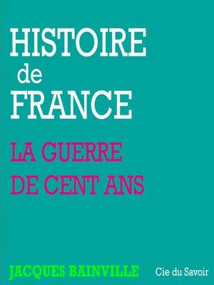 cover image of La Guerre de cent ans et les révolutions de Paris