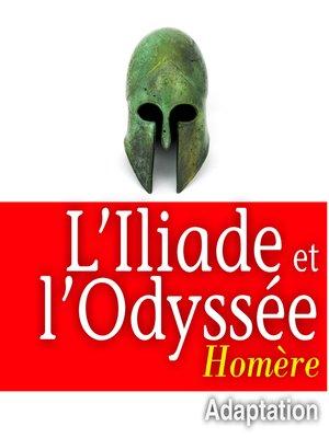 cover image of L'Illiade et L'Odyssée