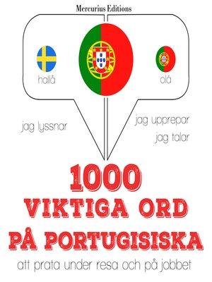 cover image of 1000 viktiga ord på portugisiska