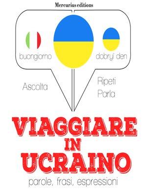 cover image of Viaggiare in ucraino