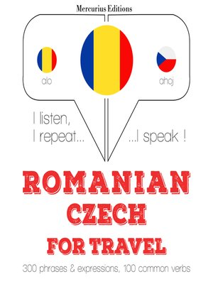 cover image of Romanian-Czech: For travel