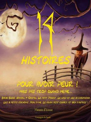 cover image of 14 contes pour avoir peur mais pas trop quand même