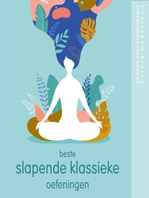 cover image of Beste slapende klassieke oefeningen