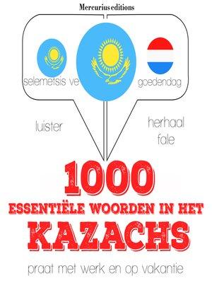 cover image of 1000 essentiële woorden in het Kazachs