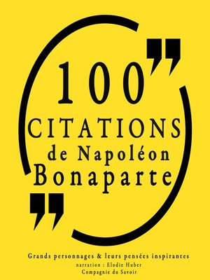 cover image of 100 citations de Napoléon Bonaparte