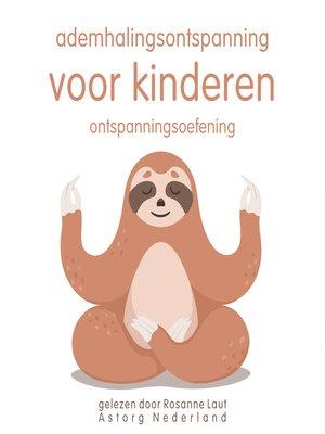 cover image of Ademhalingsontspanning voor kinderen: Ontspanningsoefening