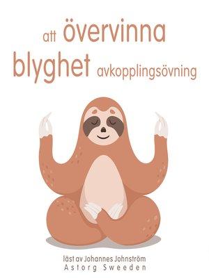 cover image of Att övervinna blyghet: Avslappningsövning