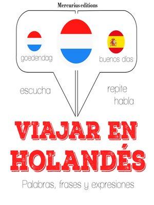 cover image of Viajar en holandés