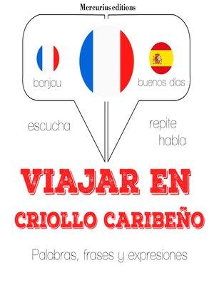 cover image of Viajar en criollo caribeño