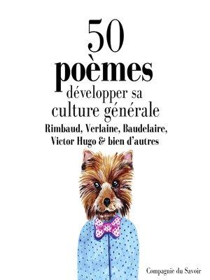 cover image of Développer sa culture générale avec 50 poèmes classiques