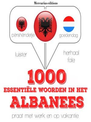 cover image of 1000 essentiële woorden in het Albanees