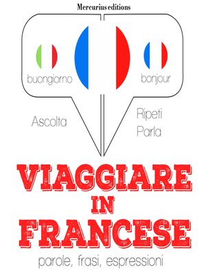 cover image of Viaggiare in Francese