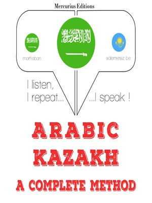 cover image of Arabic-Kazakh: a complete method