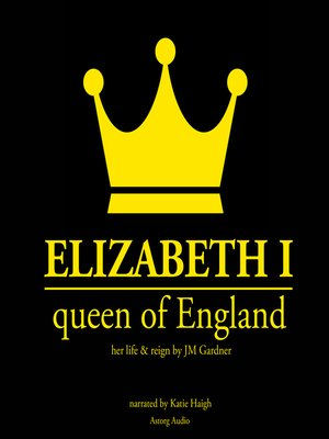 cover image of Elizabeth I, Queen of England