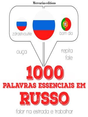 cover image of 1000 palavras essenciais em russo