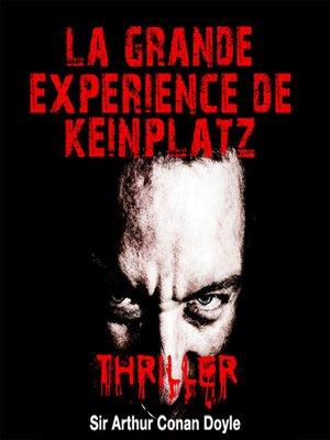 cover image of La grande expérience de Keinplatz