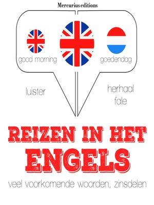 cover image of Reizen in het Engels