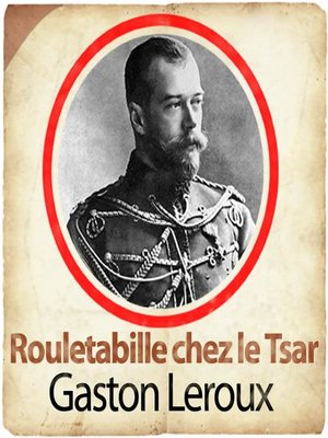cover image of Rouletabille chez le tsar