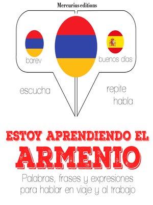 cover image of Estoy aprendiendo el armenio