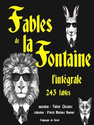 cover image of Les fables de La Fontaine, l'intégrale