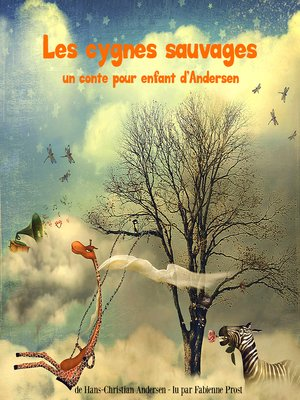 cover image of Les cygnes sauvages, un conte d'Andersen