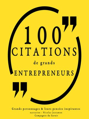 cover image of 100 citations de grands entrepreneurs