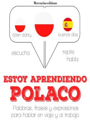 cover image of Estoy aprendiendo el polaco
