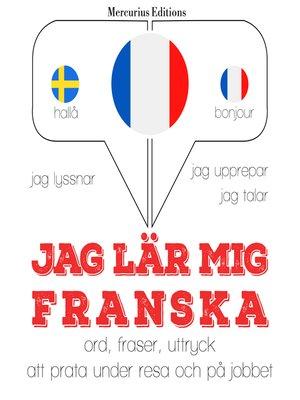 cover image of Jag lär mig franska