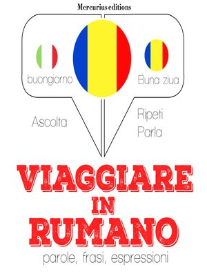 cover image of Viaggiare in Rumeno