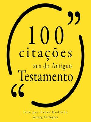 cover image of 100 citações do Antigo Testamento
