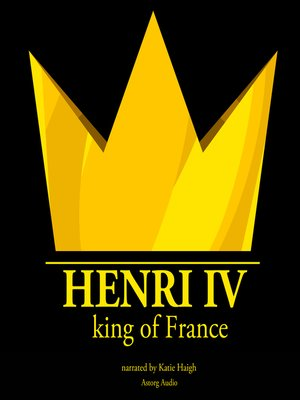 cover image of Henri IV, King of France